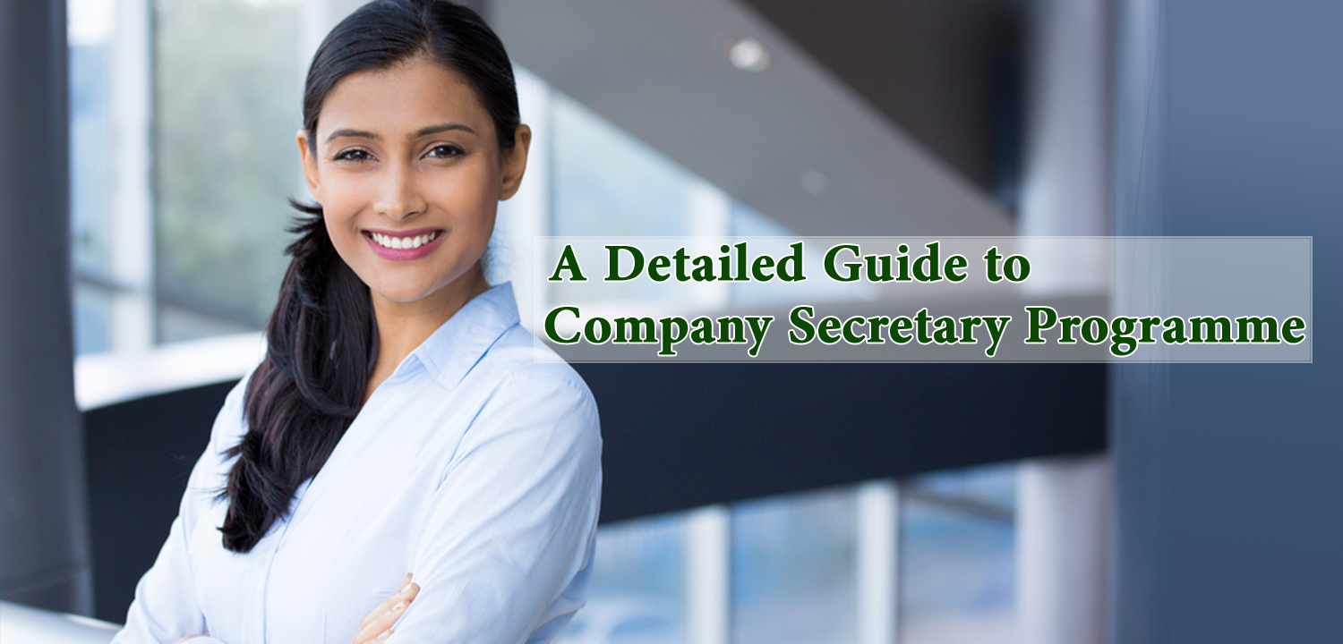 A Detailed Guide to Company Secretary Programme